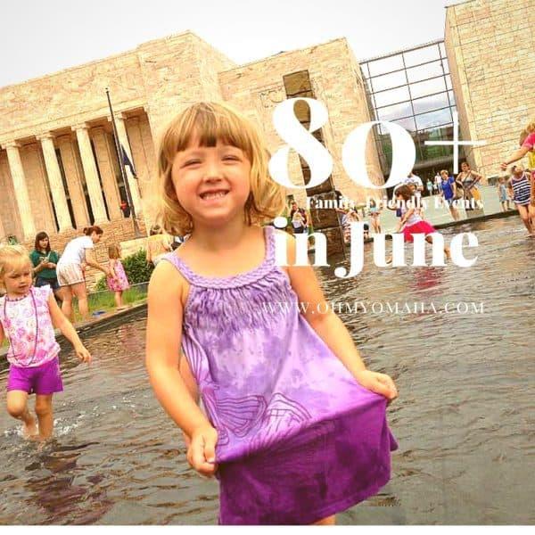 June events in Omaha