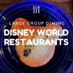 Disney Restaurants for Groups