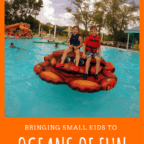 Oceans of Fun with small kids