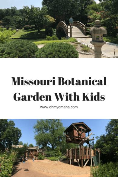 Visiting Missouri Botanical Garden With Kids Ohmy Omaha